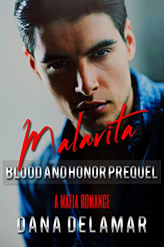 Malavita (Blood and Honor) by Dana Delamar