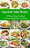 Free Kindle Book : Superfood Salad Recipes (Healthy Cookbook Series)