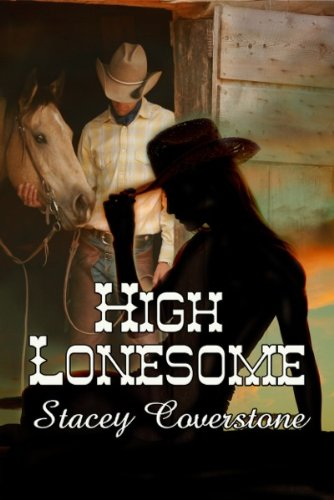 High Lonesome by Stacey Coverstone