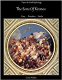 Free Kindle Book : Topics In Greek Mythology: The Sons of Kronos.  Zeus Poseidon Hades