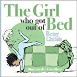Free Kindle Book : The Girl Who Got Out of Bed