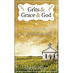 Grits & Grace & God