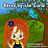 Free Kindle Book : Children book: Saved by the Curls (Inspirational stories for kids)