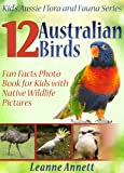 Free Kindle Book : 12 Australian Birds: Fun Animal Facts Photo Book for Kids with Native Wildlife Pictures (Kid