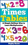 Free Kindle Book : Times Tables: A Simply Brilliant Way to Learn Multiplication