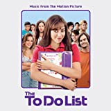 The To Do List Soundtrack