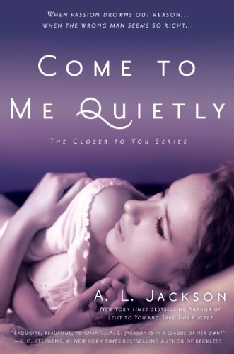 Book Come to Me Quietly - AL Jackson