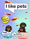 Free Kindle Book : I Like Pets (I Like...Reading)