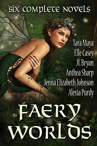 Faery Worlds: Six First-in-Series Urban Fantasy Novels by Anthea Sharp