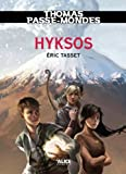 Thomas Passe-Mondes : Hyksos: Tome 2 - Saga Fantasy (French Edition)