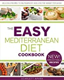 Free Kindle Book : Mediterranean Diet Cookbook - Easy Recipes Inspired By Italy, Greece and Spain (Easy Diets)