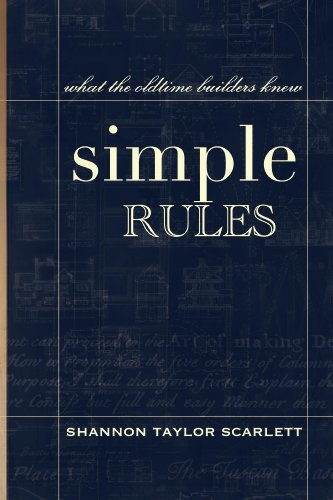 View Simple Rules: What the Oldtime Builders Knew on Amazon