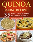 Free Kindle Book : Quinoa Baking Recipes: 35 Amazing Quinoa Baking Recipes