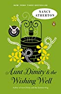 Aunt Dimity and the Wishing Well by Nancy Atherton