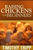 Free Kindle Book : Raising Chickens For Beginners