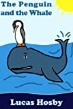 Free Kindle Book : The Penguin and the Whale