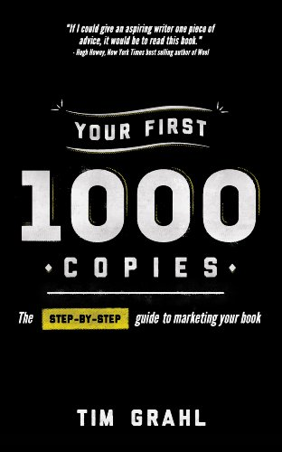 View Your First 1000 Copies: The Step-by-Step Guide to Marketing Your Book on Amazon