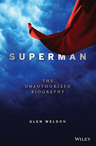 Book Superman, the unauthorized biography