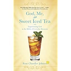 God, Me, and Sweet Iced Tea