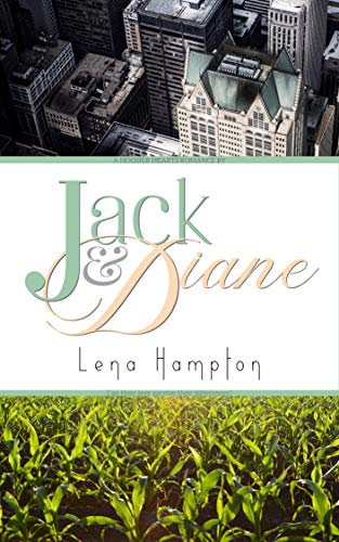 Jack & Diane by Lena Hampton