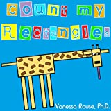 Free Kindle Book : Count my Rectangles: A Fun and Rhyming Counting Book