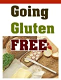 Free Kindle Book : Going Gluten Free - Meal Plans and Recipes