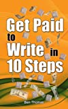 Get Paid to Write in 10 Steps