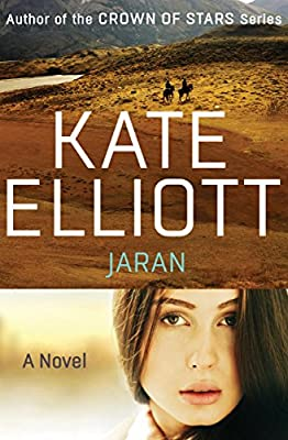 eBook Deal + Excerpt: Get JARAN by Kate Elliott for only $3.03!