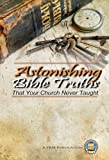 Free Kindle Book : Astonishing Bible Truths That Your Church Never Taught