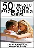Free Kindle Book : 50 Things to Know Before Getting Married: Wedding Planning Ideas to Create a Beautiful and Affordable Wedding