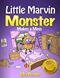 Free Kindle Book : Little Marvin Monster - Makes a Mess (Rhyming Children