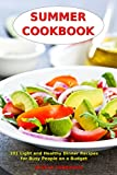 Free Kindle Book : Summer Cookbook: Easy Everyday Dinner Recipes you Can Make in Minutes! (Quick and Easy Recipe Books Book 1)