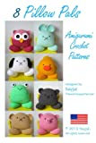 Free Kindle Book : 8 Pillow Pals Amigurumi Crochet Patterns (Easy Crochet Doll Patterns)