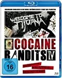 Cocaine Bandits 4 - Welcome to Tijuana [Blu-ray]