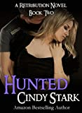 Free Kindle Book : Hunted (A Retribution Novel)