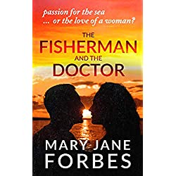 The Fisherman: Passion for the sea...or love of a woman? (Twists of Fate Cozy Mystery Trilogy Book 1)