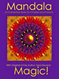 Free Kindle Book : Mandala Magic--An Interactive Book for Children and their Parents