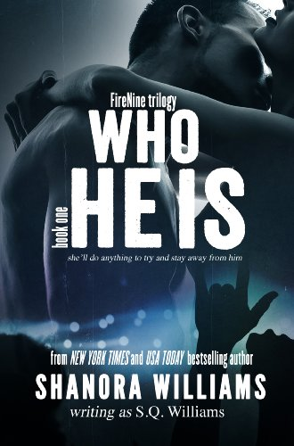 Who He Is (FireNine Trilogy) by S. Q. Williams