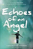 Book Cover: Echoes of an Angel by Aquanetta Gordon