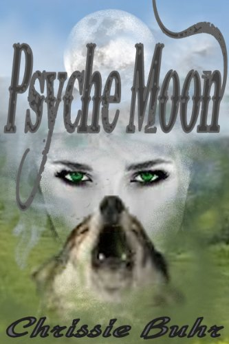 Psyche Moon by Chrissie Buhr