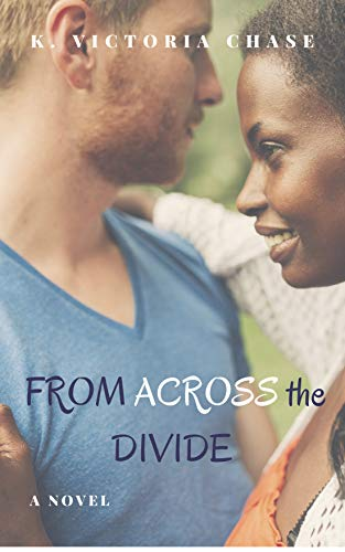 From Across the Divide by K. Victoria Chase