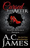 Free Kindle Book : Cursed Ever After (Ever After Series Erotica Prequel)