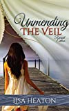 Free Kindle Book : Unmending the Veil