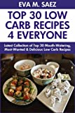 Free Kindle Book : Tested And Proven Low Carb Dishes: Latest Collection of Top 30 Mouth-Watering, Most-Wanted And Super Delicious Low Carb Recipes For You and Your Great Family