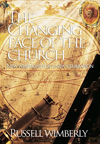 The Changing Face of the Church: New Wineskins For A New Generation