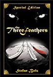 Free Kindle Book : The Three Feathers - Special Edition (The Light Dreamer Trilogy)