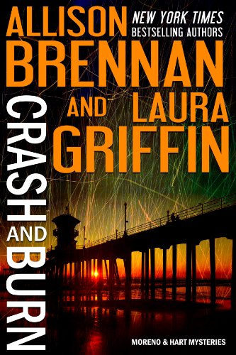 Book Crash and Burn - Laura Griffin and Allison Brennan