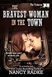 Free Kindle Book : The Bravest Woman in the Town (The Traherns western novellas #9)