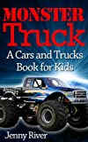 Free Kindle Book : Monster Truck : A Cars and Trucks Book for Kids (20 Bigfoot Monster Trucks Pictures Inside)