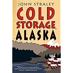 Cold Storage, Alaska (A Cold Storage Novel Book 2)
